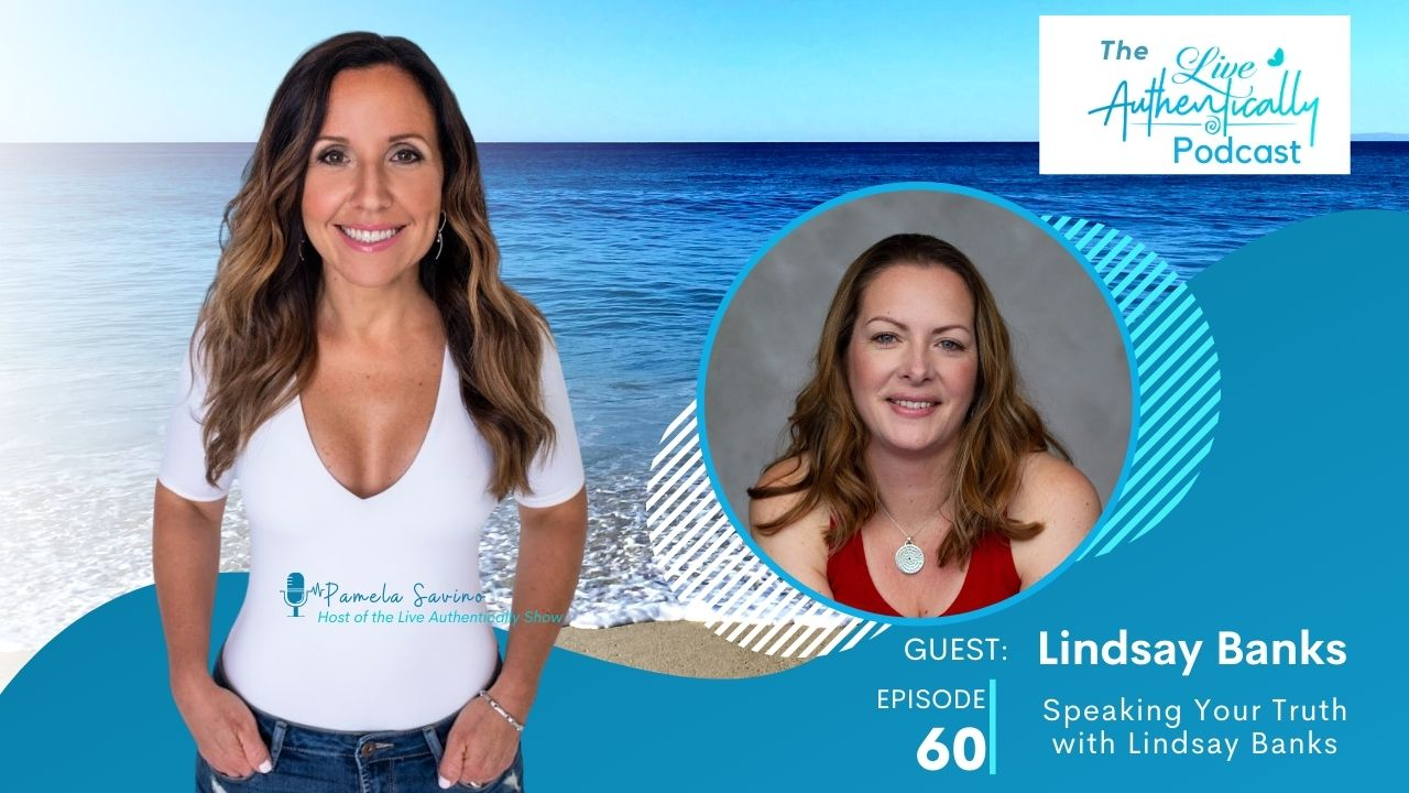 Episode 60: Speaking Your Truth with Lindsay Banks