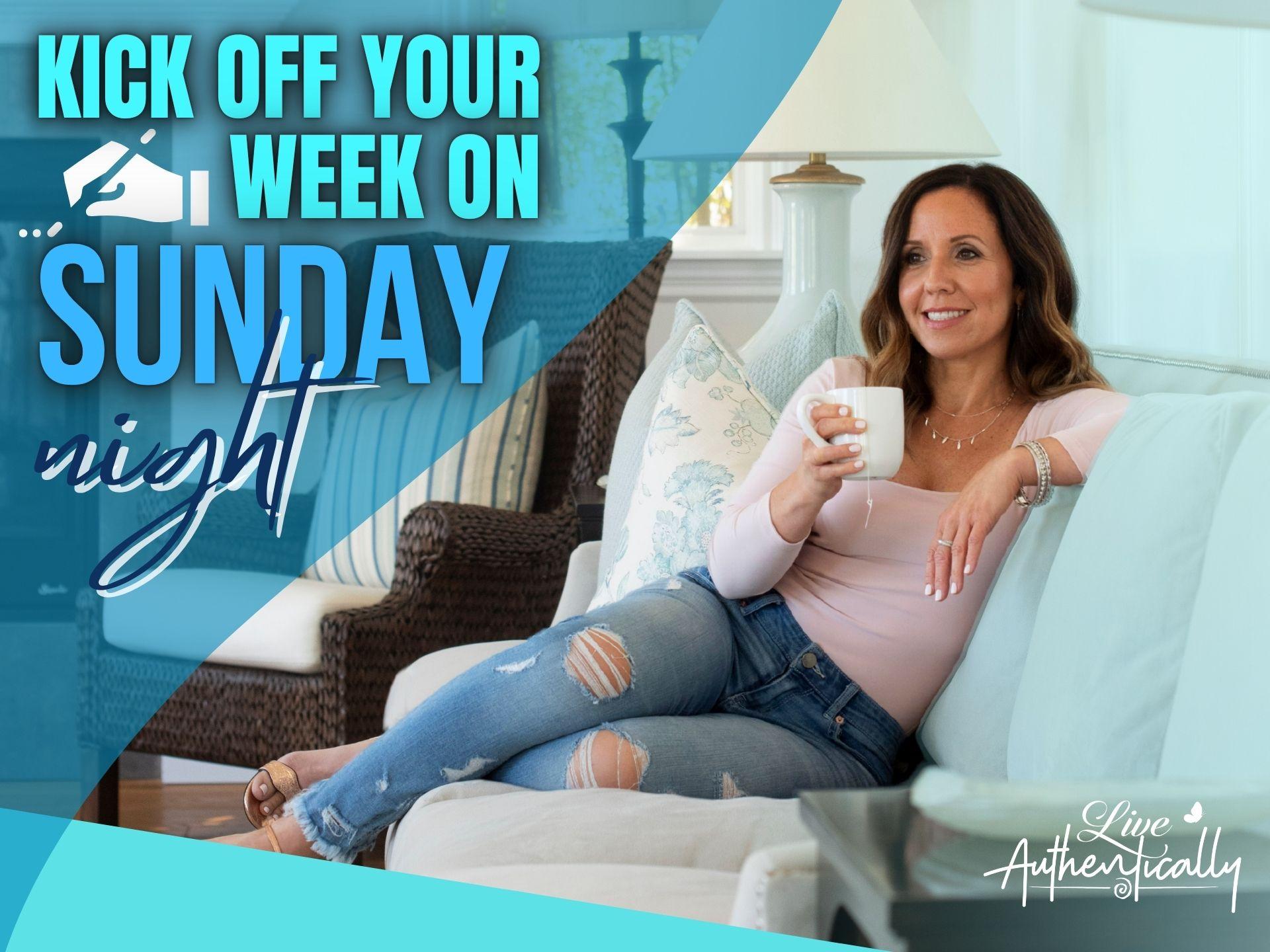 Kick off your week on Sunday night