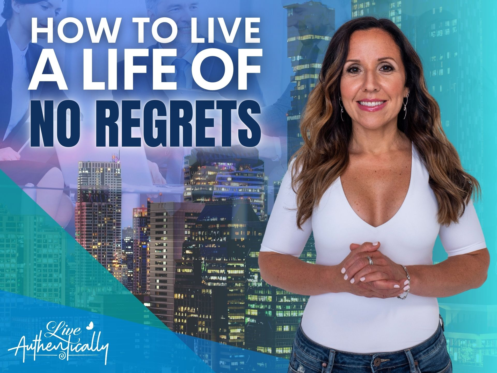 How to Live a Life of No Regrets